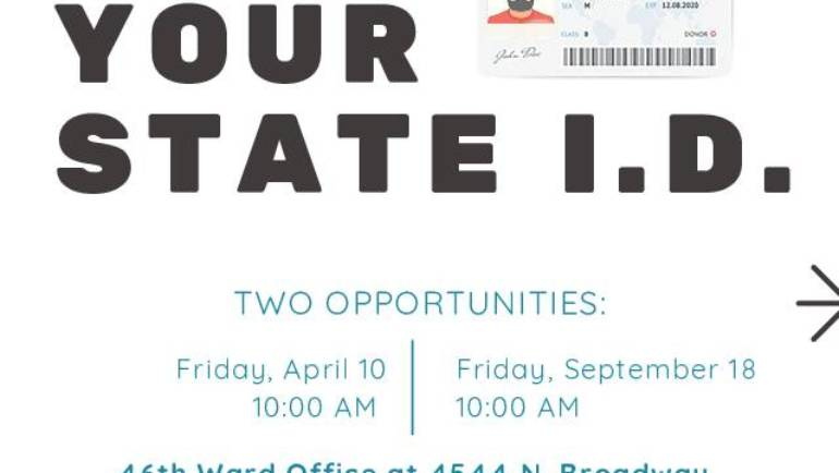 Save the Dates: Ward 46 State ID Days (April 10 and September 18)